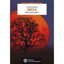 Wicca - Storia, Teoria, Pratica