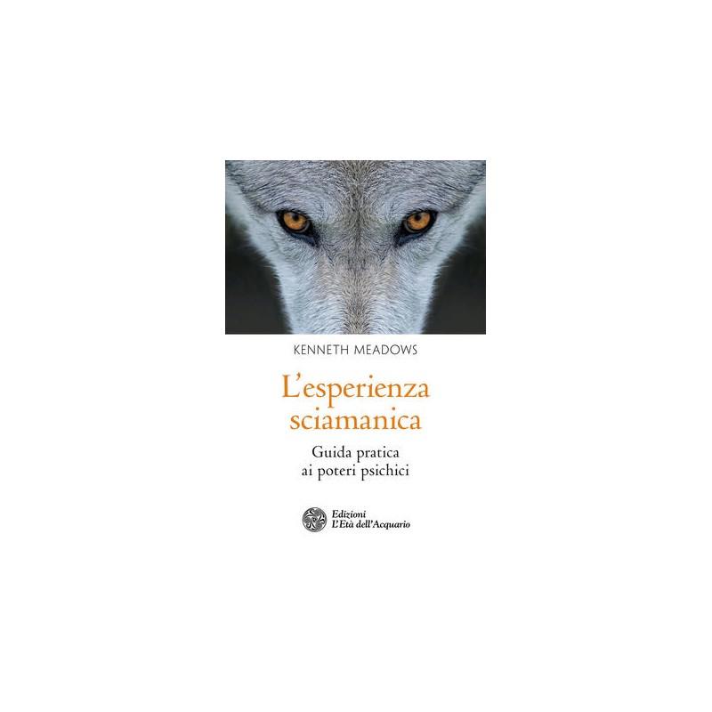 L'esperienza Sciamanica